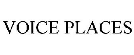 VOICE PLACES