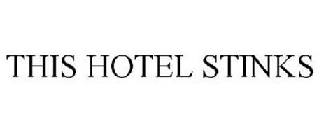 THIS HOTEL STINKS