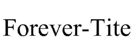 FOREVER-TITE