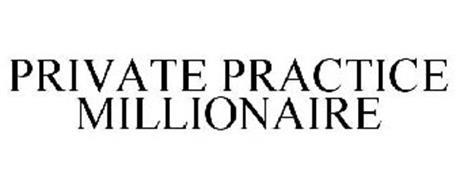 PRIVATE PRACTICE MILLIONAIRE