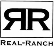 RR REAL RR RANCH