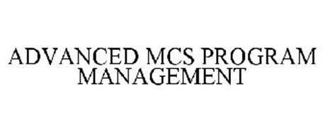 ADVANCED MCS PROGRAM MANAGEMENT