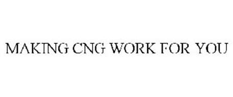 MAKING CNG WORK FOR YOU