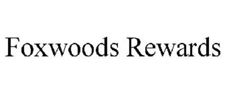 FOXWOODS REWARDS