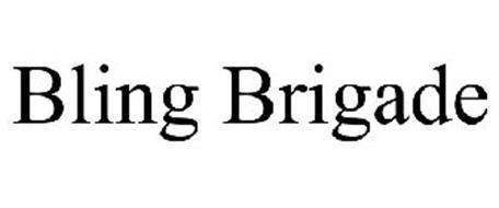 BLING BRIGADE