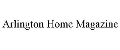 ARLINGTON HOME MAGAZINE