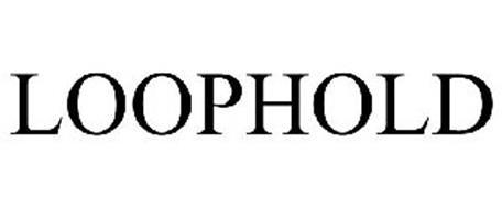 LOOPHOLD