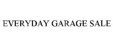EVERYDAY GARAGE SALE