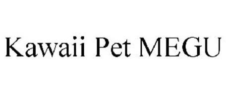 KAWAII PET MEGU