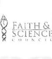 FAITH & SCIENCE C O U N C I L