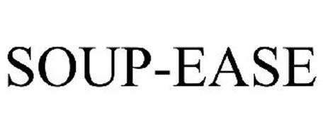 SOUP-EASE