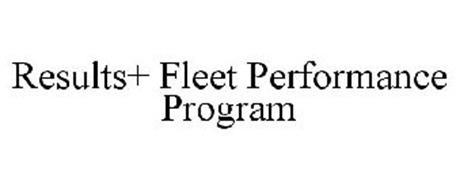 RESULTS+ FLEET PERFORMANCE PROGRAM