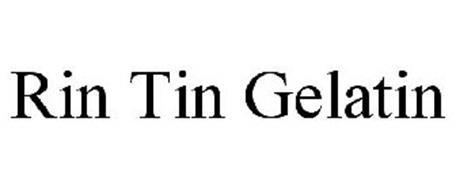 RIN TIN GELATIN