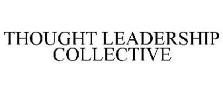 THOUGHT LEADERSHIP COLLECTIVE