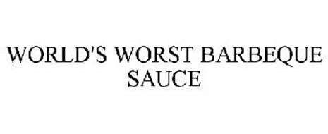 WORLD'S WORST BARBEQUE SAUCE
