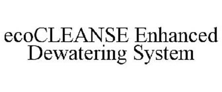 ECOCLEANSE ENHANCED DEWATERING SYSTEM