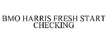 BMO HARRIS FRESH START CHECKING