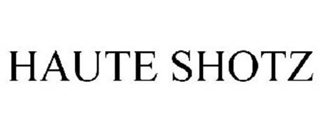 HAUTE SHOTZ