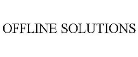 OFFLINE SOLUTIONS