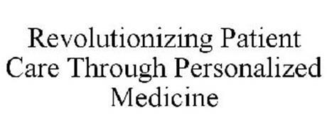REVOLUTIONIZING PATIENT CARE THROUGH PERSONALIZED MEDICINE