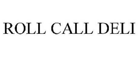 ROLL CALL DELI