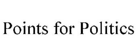 POINTS FOR POLITICS