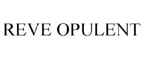 REVE OPULENT