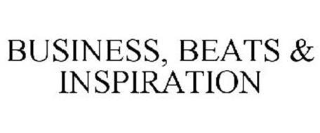 BUSINESS, BEATS & INSPIRATION