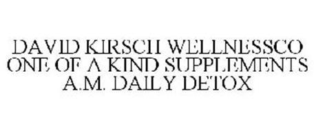 DAVID KIRSCH WELLNESSCO ONE OF A KIND SUPPLEMENTS A.M. DAILY DETOX