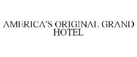 AMERICA'S ORIGINAL GRAND HOTEL