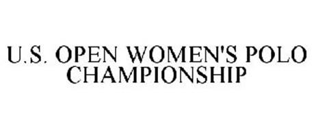 U.S. OPEN WOMEN'S POLO CHAMPIONSHIP