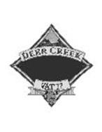 DEER CREEK VAT 17 2 YEAR
