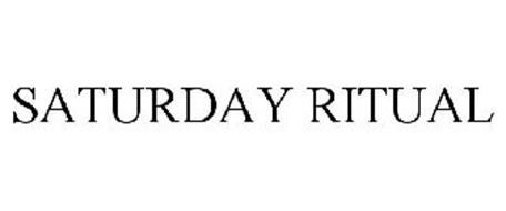 SATURDAY RITUAL