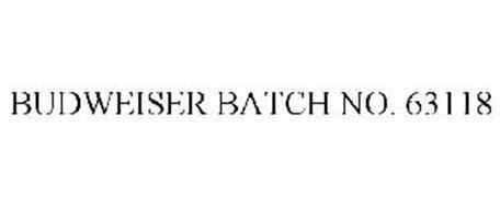BUDWEISER BATCH NO. 63118