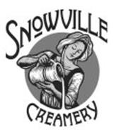 SNOWVILLE CREAMERY