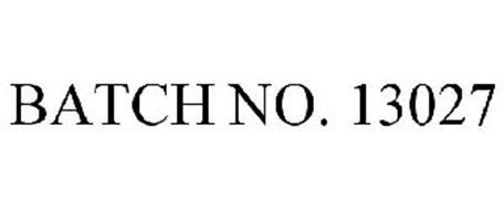 BATCH NO. 13027