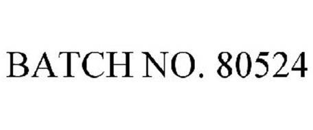 BATCH NO. 80524