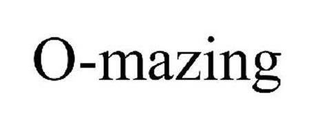 O-MAZING