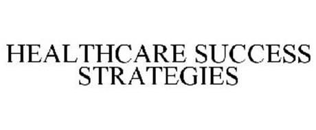 HEALTHCARE SUCCESS STRATEGIES
