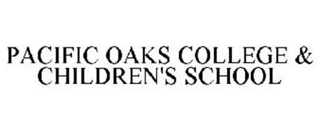 PACIFIC OAKS COLLEGE & CHILDREN'S SCHOOL
