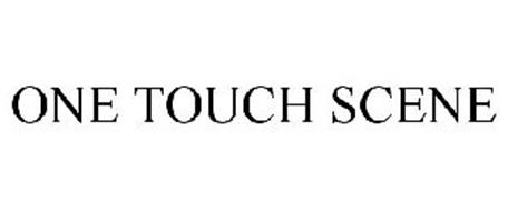 ONE TOUCH SCENE