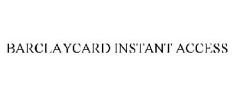 BARCLAYCARD INSTANT ACCESS
