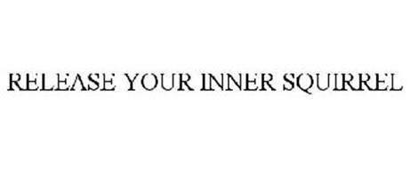 RELEASE YOUR INNER SQUIRREL