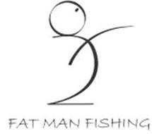 FAT MAN FISHING