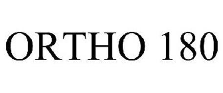 ORTHO 180