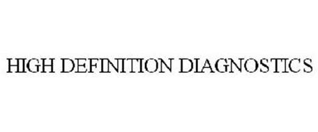 HIGH DEFINITION DIAGNOSTICS