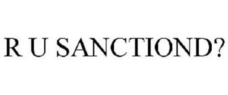 R U SANCTIOND?