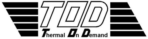 TOD THERMAL ON DEMAND