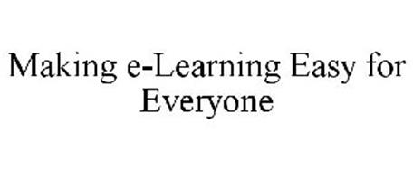 MAKING E-LEARNING EASY FOR EVERYONE