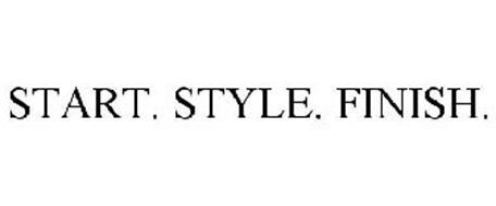START. STYLE. FINISH.